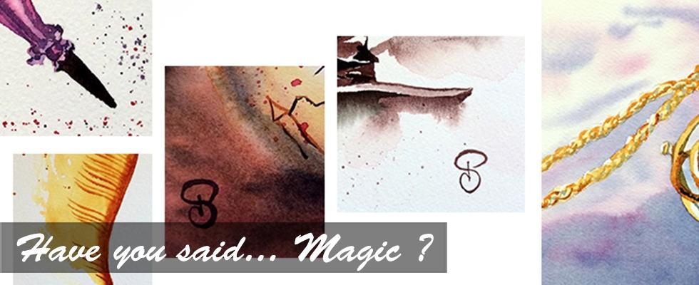 Have you said… Magic ?
