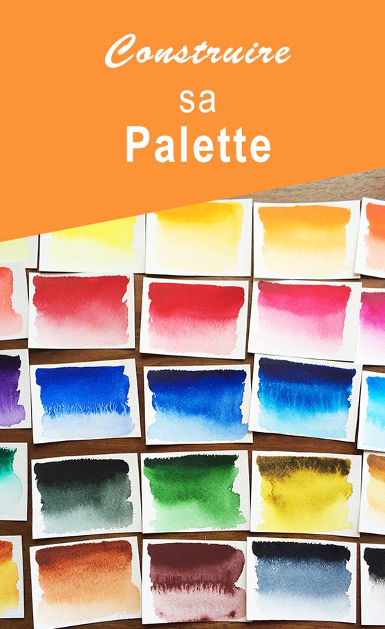 Construire sa palette - couleurs aquarelle - pinterest
